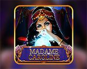 Madame Caroline